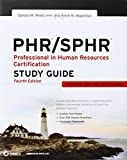 img - for PHR / SPHR: Professional in Human Resources Certification Study Guide 4th edition by Reed, Sandra M., Bogardus, Anne M. (2012) Paperback book / textbook / text book