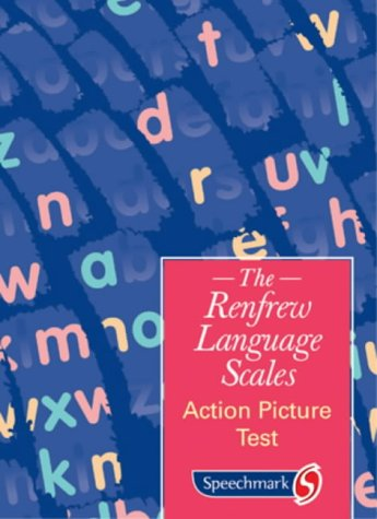 Action Picture Test (The Renfrew Language Scales)