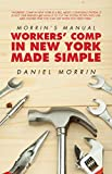 Morrin's Manual: Workers' Comp in New York Made Simple