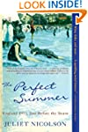 The Perfect Summer: England 1911, Jus...