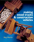 Making Wood Trucks & Construction Veh...