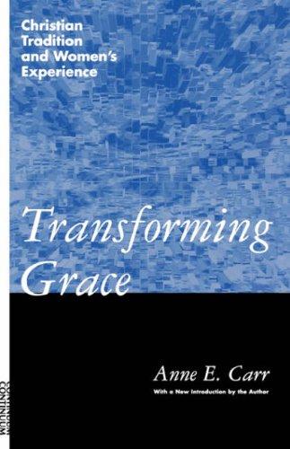 Transforming Grace, Anne E. Carr