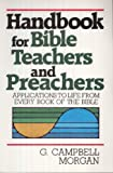 img - for Handbook for Bible Teachers and Preachers book / textbook / text book