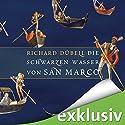 Die schwarzen Wasser von San Marco (Tuchhändler 3) Audiobook by Richard Dübell Narrated by Reinhard Kuhnert