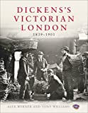 Alex Werner Dickens's Victorian London: The Museum of London