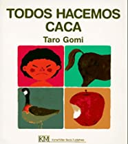 Todos Hacemos Caca / Everyone Poops (My Body Science)