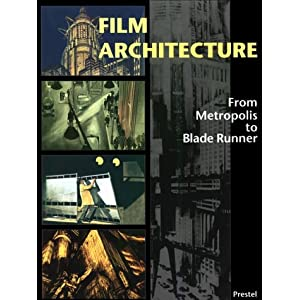 film architecture from metropolis to blade runner architecture design. Black Bedroom Furniture Sets. Home Design Ideas