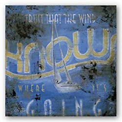 "Trust That the Wind Knows Where It's Going by Rodney White 24""x24"" Art Print Poster"