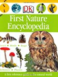 First Nature Encyclopedia (Dk First Reference)