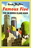 Five on Kirrin Island Again (The Famous Five Series II) Enid Blyton