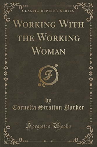 Working With the Working Woman (Classic Reprint)