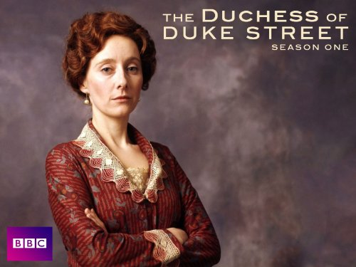 Amazoncom The Duchess of Duke Street  The Complete