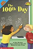The 100th Day (Hello Reader Level 1)