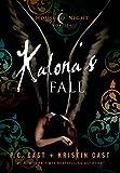 Kalonas Fall: A House of Night Novella (House of Night Novellas Book 4)