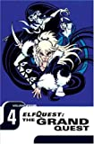 Elfquest: The Grand Quest - Volume Four