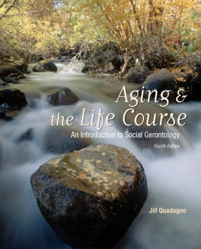 Aging and The Life Course: An Introduction to Social...