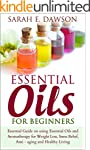 Essential Oils: Essential Guide on Us...