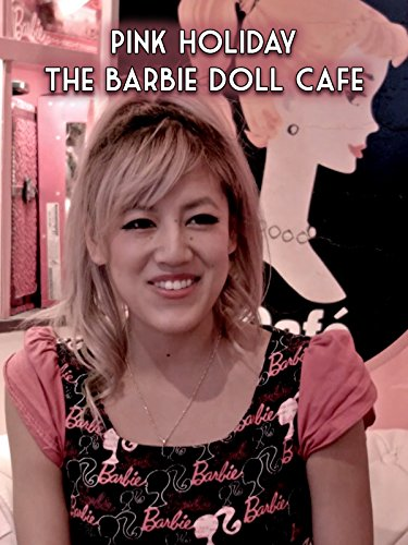 Clip: Pink Holiday: The Barbie Doll Cafe