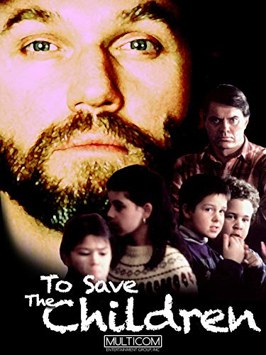 To Save the Children on Amazon Prime Video UK
