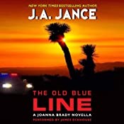 The Old Blue Line: Joanna Brady, Book 15.5 | [J. A. Jance]