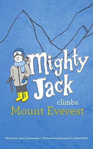 Mighty Jack Climbs Mount Everest by Jason Timmerman ebook deal
