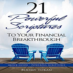 21 Powerful Scriptures to Your Financial Breakthrough Audiobook