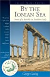 By the Ionian Sea: Notes of a Ramble in Southern Italy (Lost and Found Series)