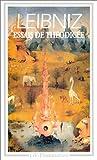 echange, troc Gottfried Wilhelm Leibniz - Essais de Théodicée sur la bonté de Dieu, la liberté de l'homme et l'origine du mal