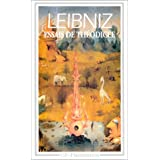 Essais de Th�odic�e sur la bont� de Dieu, la libert� de l'homme et l'origine du malpar Gottfried Wilhelm Leibniz