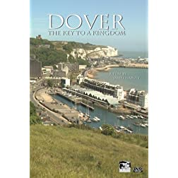 Dover: The Key to a Kingdom