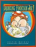 Drinking Fountain Joe