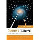 Einstein's Telescope: The Hunt For Dark Matter And Dark Energy In The Universeby Evalyn Gates