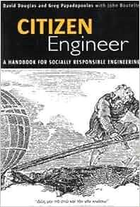 citizen engineer a handbook for socially responsible engineering