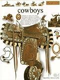 img - for Cowboys (Biblioteca Visual Altea) (Spanish Edition) book / textbook / text book