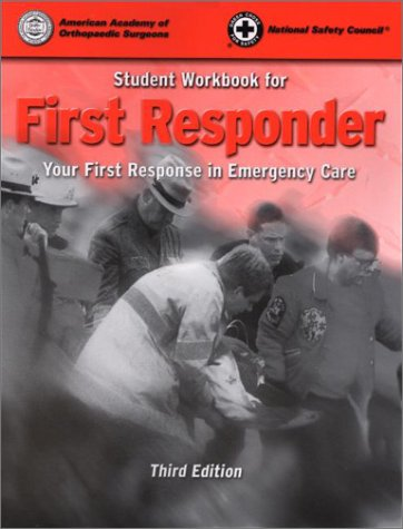 Student Workbook for First Responder: Your First Response in Emergency Care