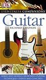 Guitar (Eyewitness Companions) (1405309008) by Chapman, Richard