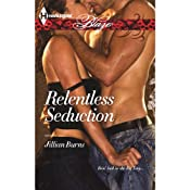 Relentless Seduction | [Jillian Burns]