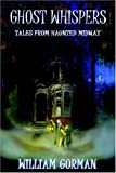 img - for Ghost Whispers - Tales from Haunted Midway book / textbook / text book