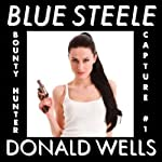 Blue Steele: A Blue Steele Mystery Short | Donald Wells