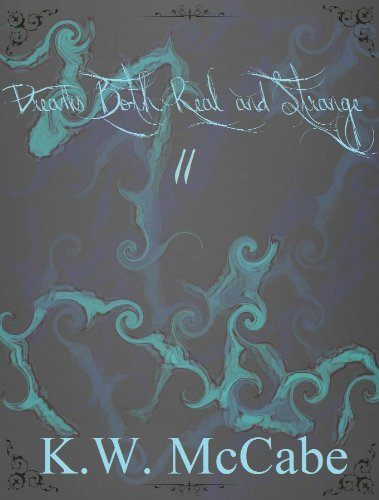 Dreams Both Real and Strange II (Anthologies)