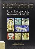 Gran diccionario enciclopédico de la Biblia (Spanish Edition)
