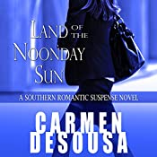Land of the Noonday Sun: Nantahala, Book 1 | Carmen DeSousa