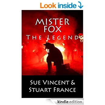 Sue Vincent and Stuart France's, Mr Fox: The Legend, won the Author of the Month Spotlight for the most popular Kev's Author Interview featured in March 2015 at Great Indie Authors!