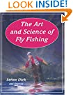 The Art and Science of Fly Fishing