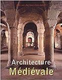 echange, troc Ulrike Laule, Rolf Toman, Achim Bednorz - Architecture Médiévale