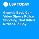 Graphic Body Cam Video Shows Police Shooting That Killed 6-Year-Old Boy | Melissa Gregory