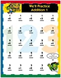 We'll Practice Addition 1 (PowerTools for KidsTM)