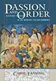 img - for Passion and Order: Restraint of Grief in the Medieval Italian Communes (Conjunctions of Religion and Power in the Medieval Past) book / textbook / text book
