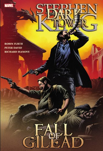 Dark Tower: The Fall of Gilead (Dark Tower (Marvel Paperback))