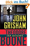Theodore Boone: The Accused: Theodore...
